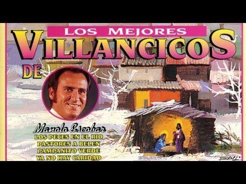 Villancicos popùlares cantados por manolo escobar - YouTube
