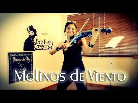 MOLINOS DE VIENTO  en VIOLIN ELECTRICO!! (Mago de Oz).. Genial!! - YouTube