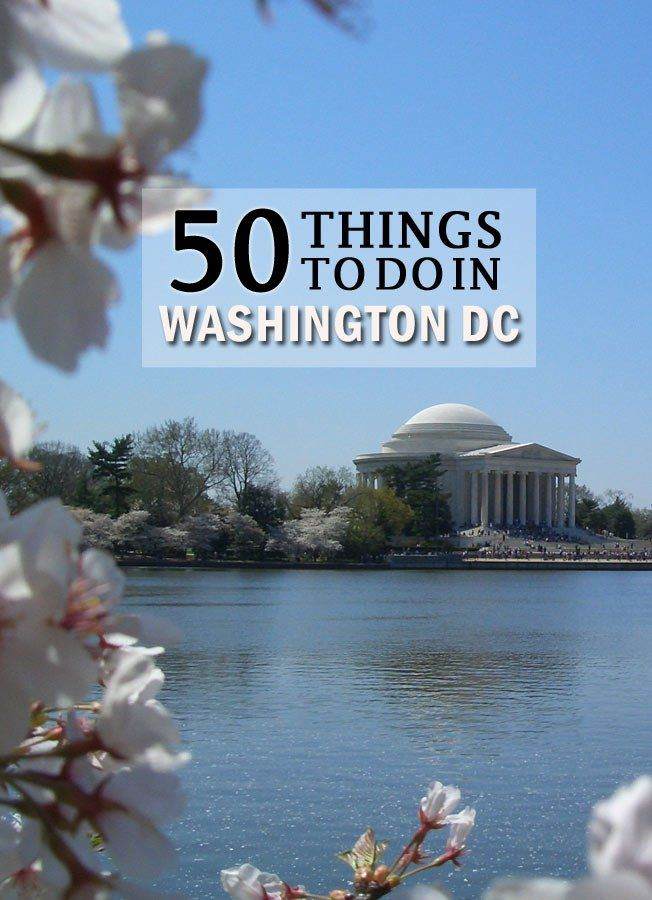 50 Things to Do in Washington DC