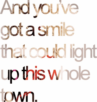 i love this song that this quote/lyric is from Taylor Swift - You Belong With Me