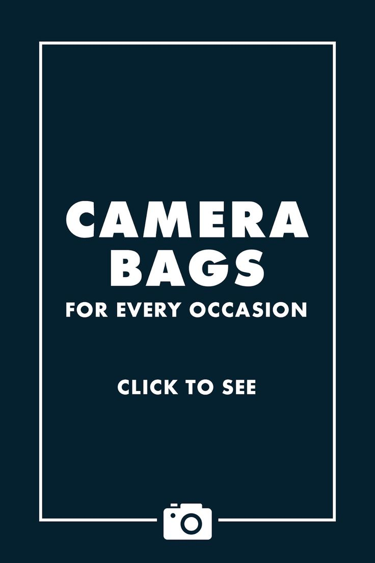 Five Camera Bags for Every Occasion / Click for tips!