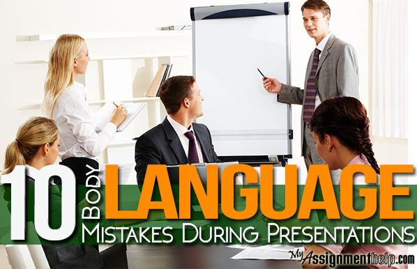 Myassignmenthelp.com present  the 10 most common body language mistakes that a person usually commit while making a presentation. http://bit.ly/1GOihZS