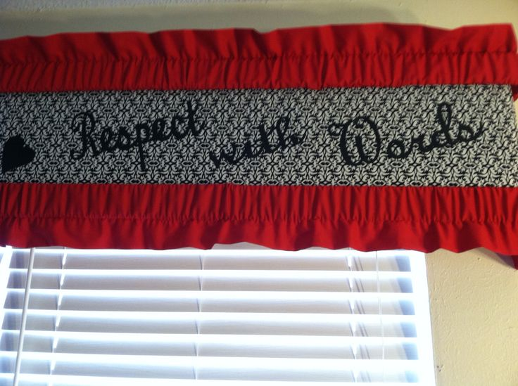 Craft room Valance Love with Actions Respect with Words