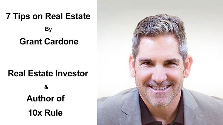 7 Tips On Real Estate Investing By Grant Cardone - How To Invest In Real Estate - Property Investing. Read his book to learn how to take action and build your empire http://amzn.to/2i04mpm