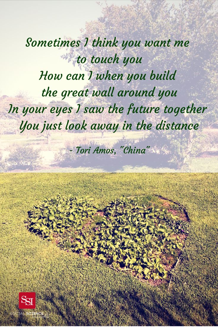 Sometimes I think you want me to touch you How can I when you build the great wall around you In your eyes I saw the future Together you just look away in the distance - Tori Amos, China. #music #lyrics #quote