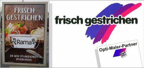 Werbetafel: Mit Rama frisch gestrichen? Kreativer ist es mit Opti-Maler-Partner » Opti-Maler-Partner • Opti-Maler DIE starke Malermarke in Deutschland