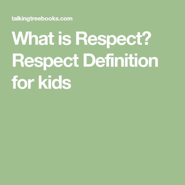 What is Respect? Respect Definition for kids