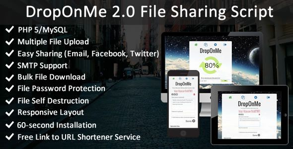 DropOnMe - File Sharing PHP Script . Start your own file sharing website with DropOnMe 2.0 PHP script.
