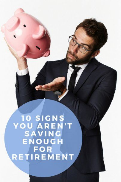 10 Signs You Arent Saving Enough for Retirement | Best Personal Finance Advice | Top Investment Tips | How Much To Save For Retirement