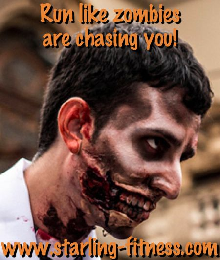 Run like zombies are chasing you from Starling Fitness