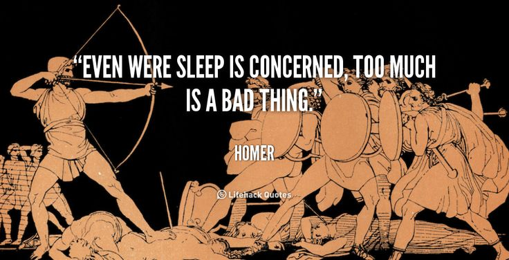 """""""Even were sleep is concerned, too much is a bad thing."""" - Homer #quote #lifehack #homer"""
