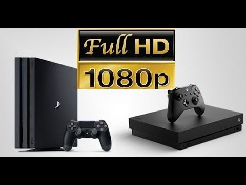 XBOX ONE X & PS4 PRO - 60 FPS & Enriched Graphics Benefits 1080p TV Owners