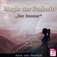 "Power Meditation - Magie der Freiheit No . 4 - ""Der Donner"" - Hörprobe by Erfolge.CLUB on SoundCloud"