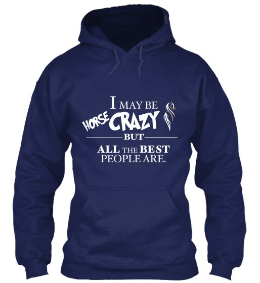 Are you Horse Crazy too? | Teespring