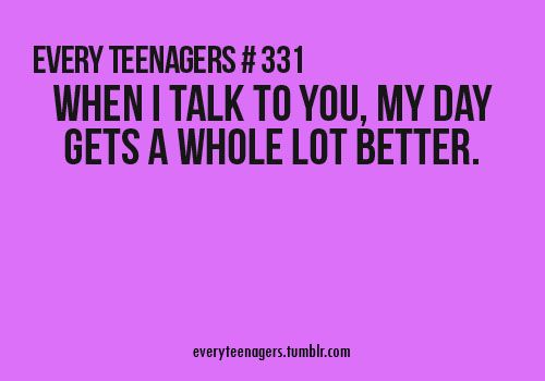 Every Teenagers - Relatable Teenage Quotes
