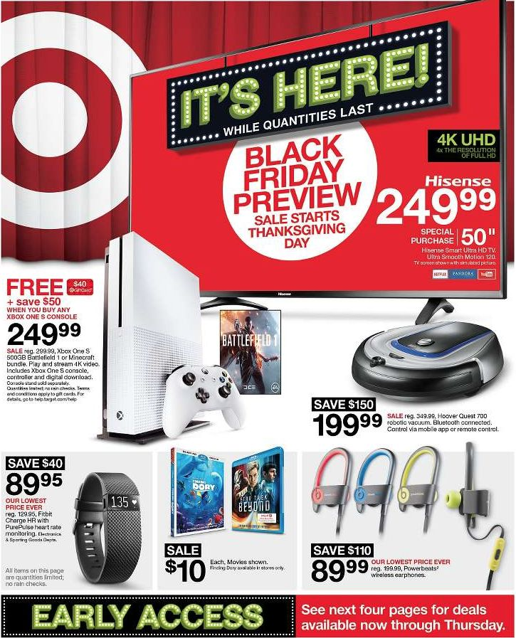 Target Black Friday Ad 2016 In-Store Black Friday Sale begins 11/24 6:00pm Online Black Friday Sale begins 11/24 12:00am Target has officially revealed their 2016 Black Friday ad! Looks like early access deals start Wednesday 11/23, online and in stores. Notable offers include a 50″ 4K UHD TV for $249.99, free gift cards with select … Read more...