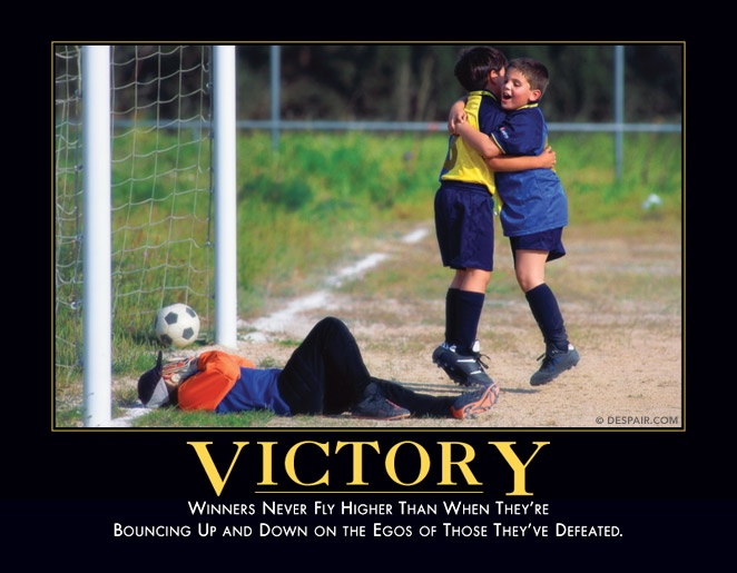 Victory | Demotivational Posters | Pinterest ...