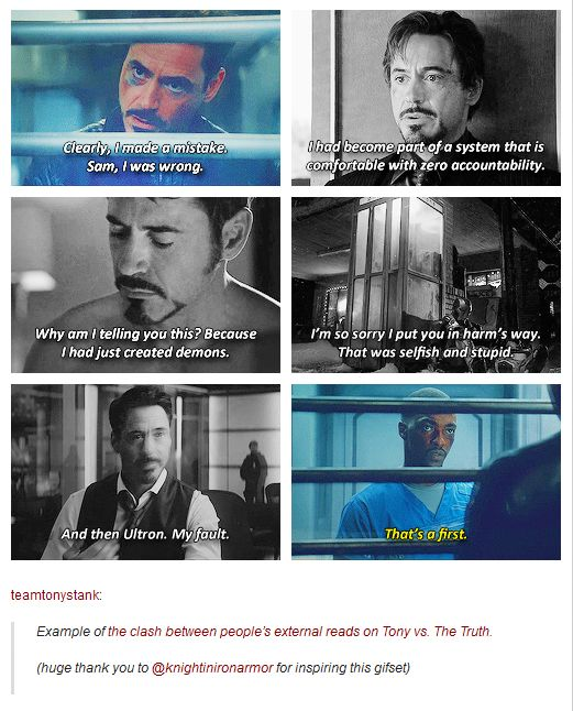 Don't misread Tony Stark, Sam - he takes responsibility and blame for EVERYTHING.<<<