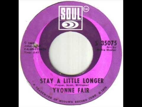 Yvonne Fair Stay A Little Longer - YouTube
