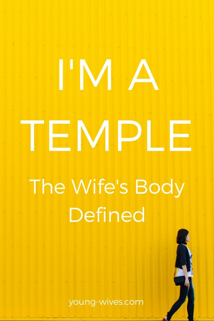I'm A Temple – A Wife's Body Defined