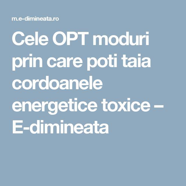 Cele OPT moduri prin care poti taia cordoanele energetice toxice – E-dimineata