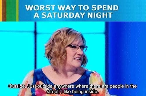 When she summed up how we all secretly feel about nights out.   21 Times Sarah Millican Spoke For Women Everywhere