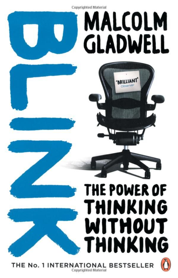 "Book Review: ""Blink: the power of thinking without thinking"""