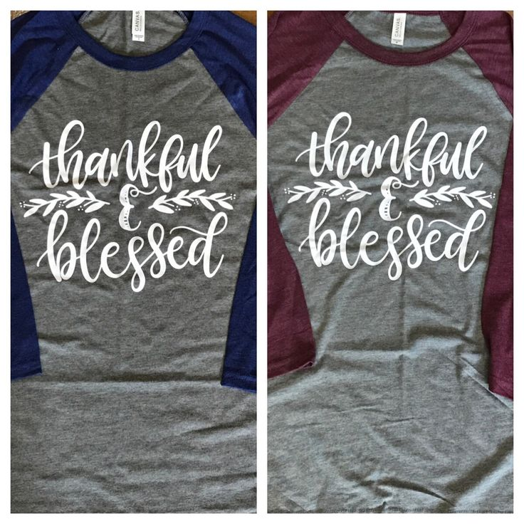 Thankful and Blessed Raglan, Thankful and Blessed Shirt, Blessed Shirt, Fall Raglan, Thanksgiving Shirt, Thanksgiving by TrendyTransfers on Etsy https://www.etsy.com/listing/480862917/thankful-and-blessed-raglan-thankful-and