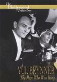 The Hollywood Collection: Yul Brynner - The Man Who Was King [DVD] [English] [2000]