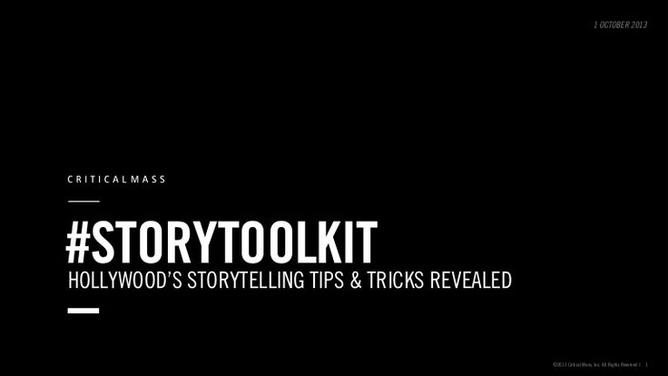 #Storytelling tips from Hollywood. csa-story-toolkitv7 by Critical Mass via Slideshare