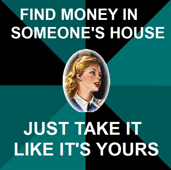 Nancy Drew takes anything and every thing from money and jewels to old newspapers and rusty tools.
