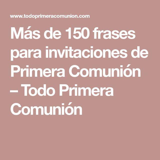 Más de 150 frases para invitaciones de Primera Comunión – Todo Primera Comunión