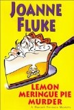 Lemon Meringue Pie Murder, by Joanne Fluke; fourth in the Hannah Swenson mysteries