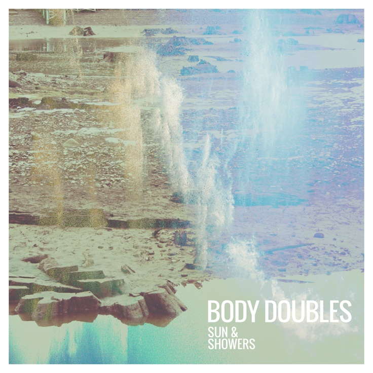 Body Doubles - Sun & Showers EP #punkmusic #freedownload