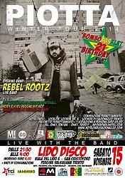 PIOTTA & REBEL ROOTZ LIVE _ SABATO 15 NOVEMBRE 2014 LIDO DISCO Viale del Lido, 6 – San Cristoforo Pergine V.na (TN)