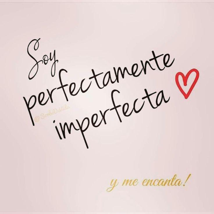 Soy perfectamente imperfecta