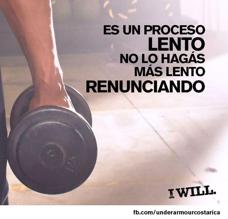 Es un proceso Lento. No lo hagas más lento RENUNCIANDO! #Motivación #Deporte #Sports