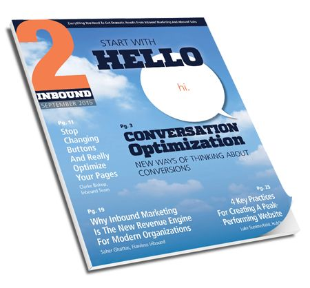 Learn how to improve your conversion rates in the September 2015 issue of 2Inbound magazine. | Inbound Team | www.inboundteam.com