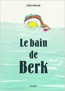 Le bain de Berk - NVL - Centre Denise EscarpitNVL - Centre Denise Escarpit