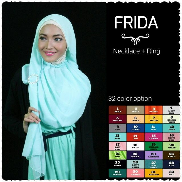 Frida more info pls mail us allhijab30@gmail Com