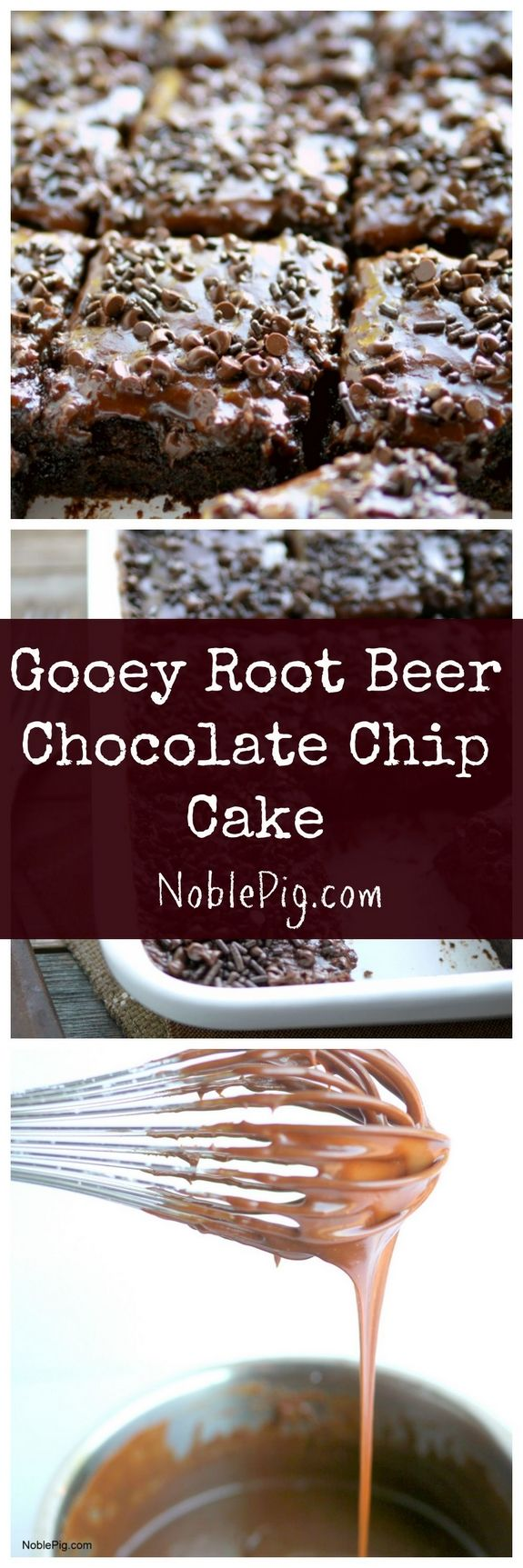 VIDEO + Recipe for Gooey Root Beer Chocolate Chip Cake from NoblePig.com