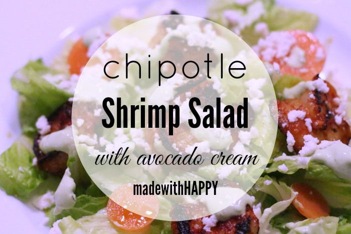 Chipotle Shrimp Salad with Avocado Cream Dressing | Shops ...