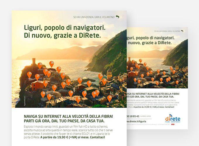 Giu/2015. DiRete sbarca in Liguria. Campagna stampa massiva pro Eolo su tutto il territorio della Liguria. Concept, copywriting, sviluppo multisoggetto e declinazione campagna su Facebook.