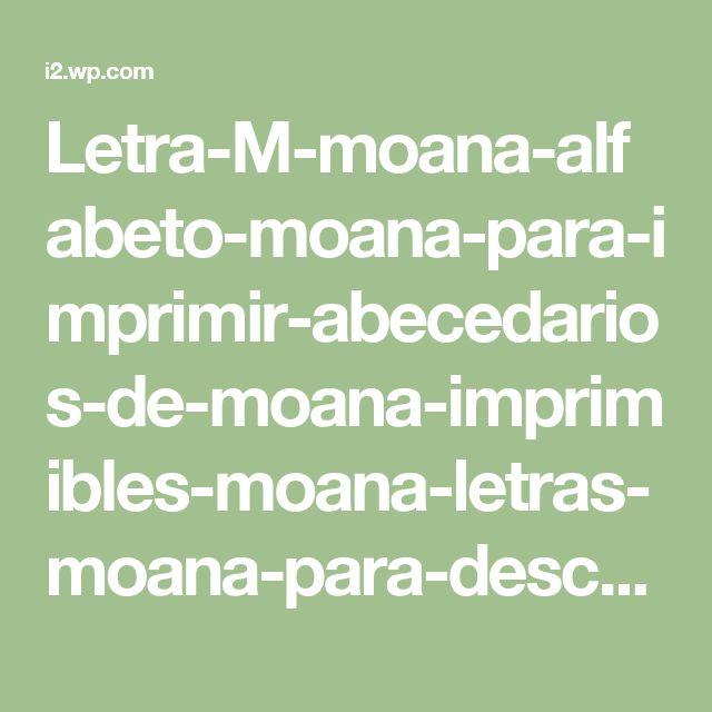 Letra-M-moana-alfabeto-moana-para-imprimir-abecedarios-de-moana-imprimibles-moana-letras-moana-para-descargar.jpg (716×593)