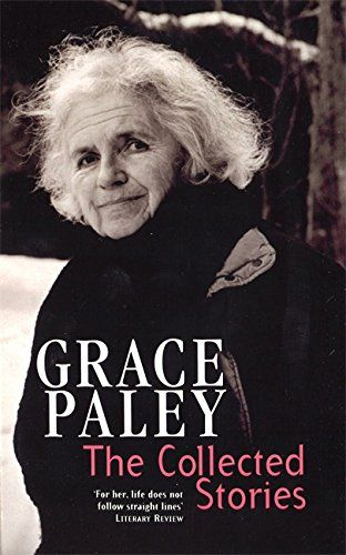 The Collected Stories Of Grace Paley (VMC) by Grace Paley https://www.amazon.co.uk/dp/1860495214/ref=cm_sw_r_pi_dp_RjGBxbHH7SFX6