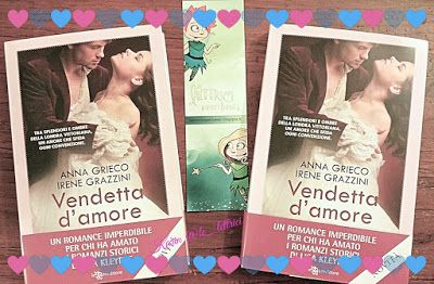 Le Lettrici Impertinenti: [Giveaway] VENDETTA D'AMORE di Anna Grieco e Irene...