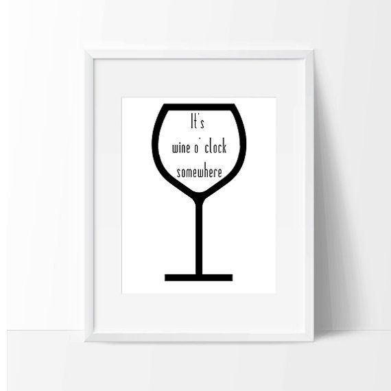 It's Wine o' Clock Somewhere Design printable wall art instant download JPG, Print Wall Art,  Bedroom Decor, Circuit, Silhouette, SVG, DXF
