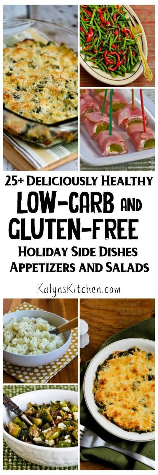 25+ Deliciously Healthy Low-Carb and Gluten-Free Holiday Side Dishes, Appetizers, and Salads [KalynsKitchen.com]
