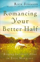If you've been married more than a few years, you probably know how it goes. You start out in the throes of passionate romance only to have the fire cool over the years--especially when kids come along or life gets too busy. But keeping the romance alive is easier than most people think. Now the author of Becoming Your Spouse's Better Half shares the secrets of pursuing romance that won't quit.