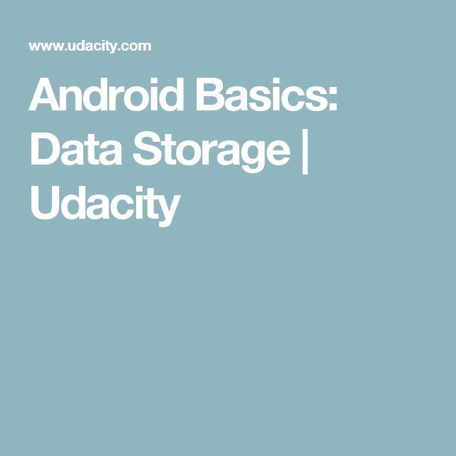 Android Basics: Data Storage | Udacity | Fancy Book-Learnin